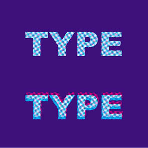 "Colour type where multiple colours change can result in ""fuzzy"" type or graphics."